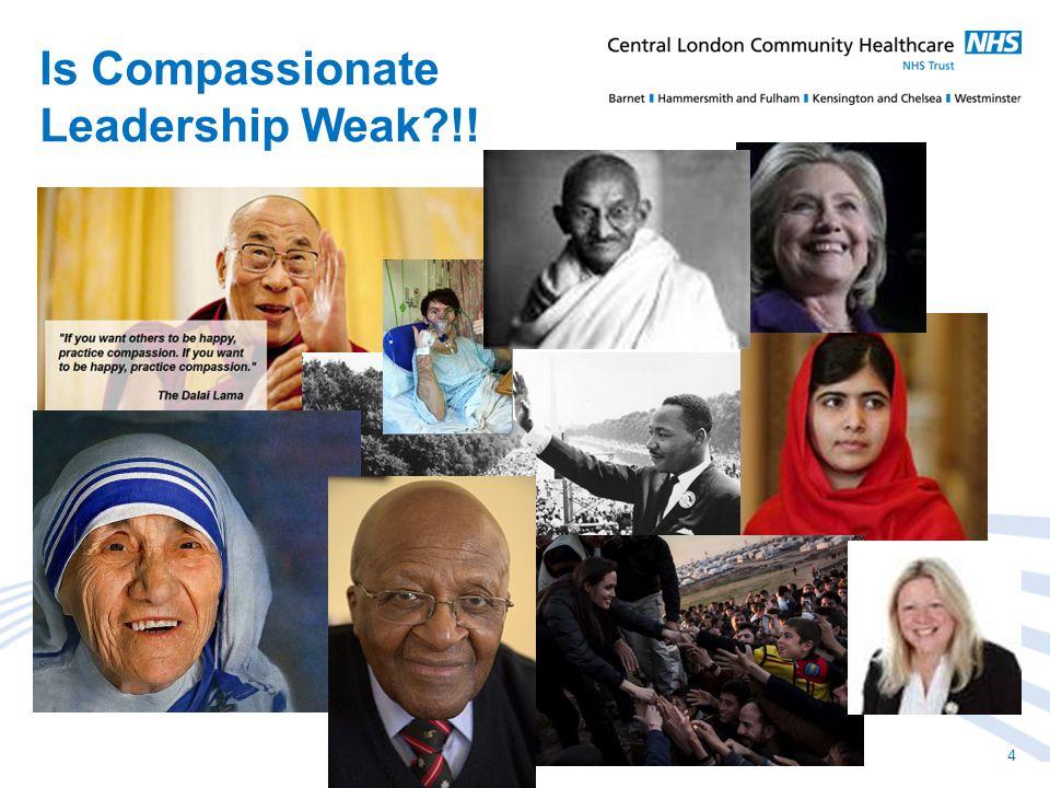 Is Compassionate Leadership Weak !! 4
