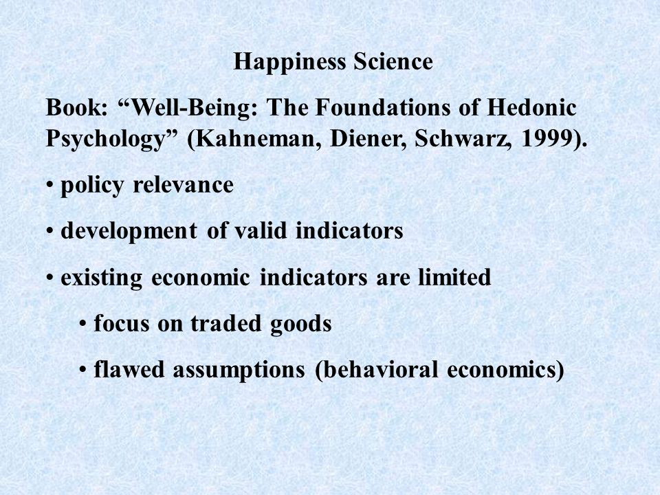 What is happiness. An evaluation of a life. A happy life is a good life.