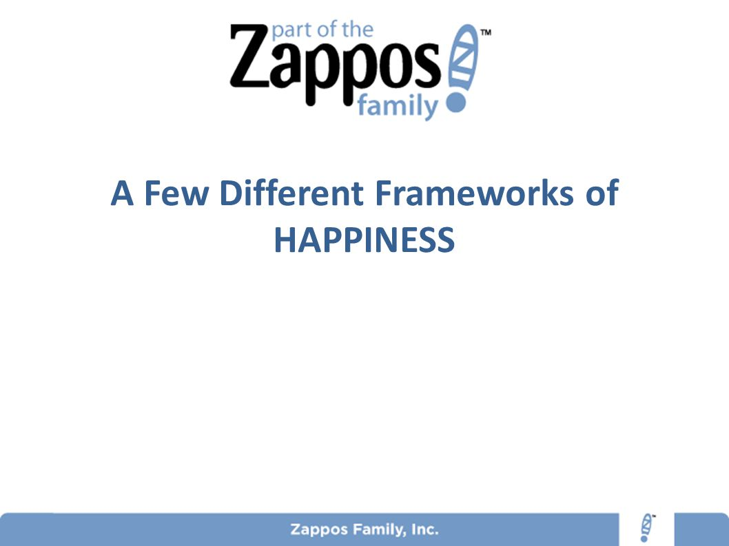 A Few Different Frameworks of HAPPINESS