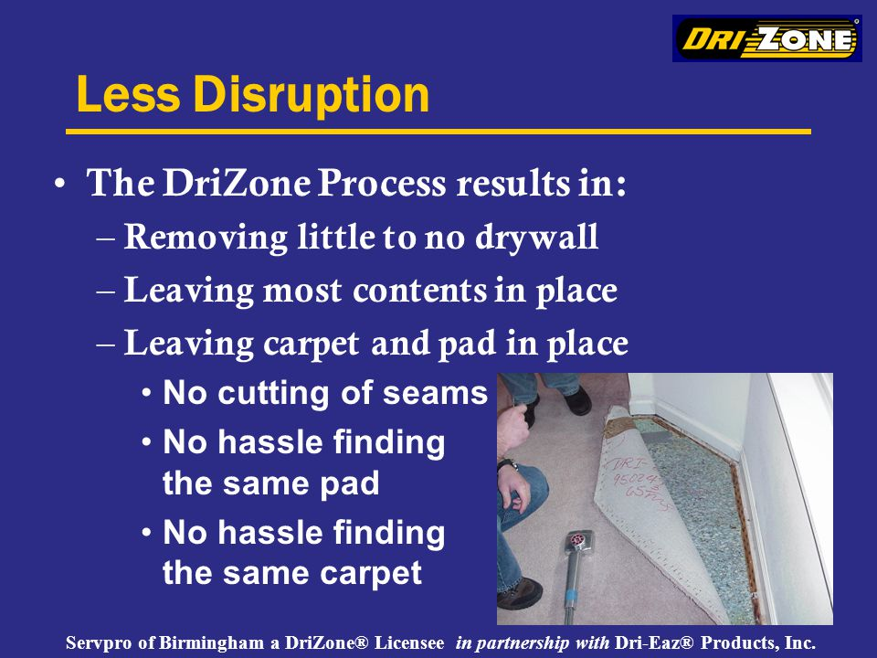 Servpro of Birmingham a DriZone® Licensee in partnership with Dri-Eaz® Products, Inc.