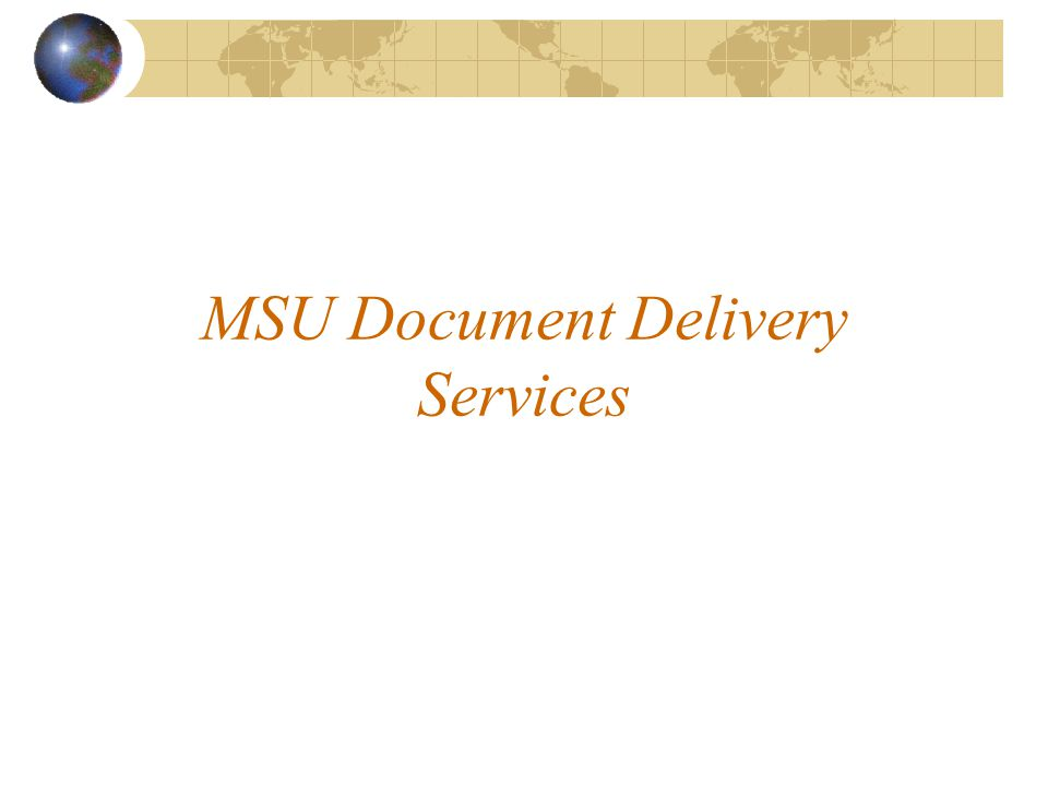 MSU Document Delivery Services