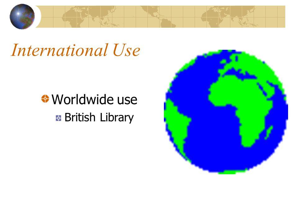 International Use Worldwide use British Library