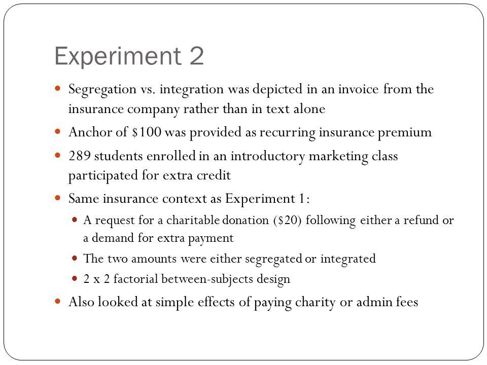 Experiment 2 Segregation vs.