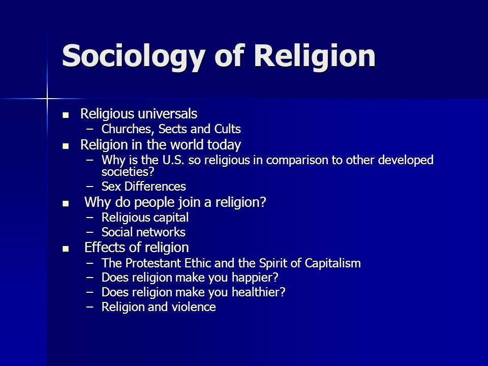 Sociology Of Religion Religious Universals Religious Universals - Religion in the world today
