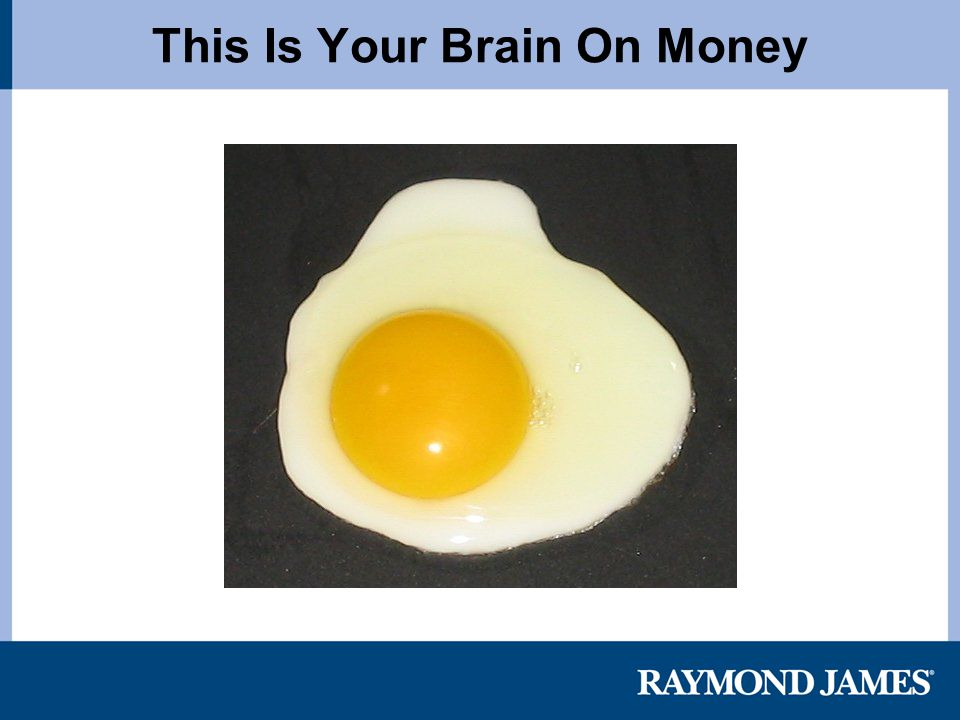 This Is Your Brain On Money