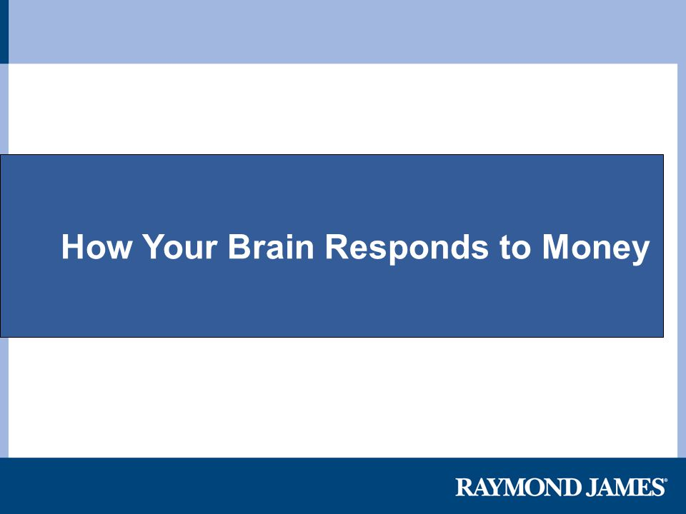 How Your Brain Responds to Money