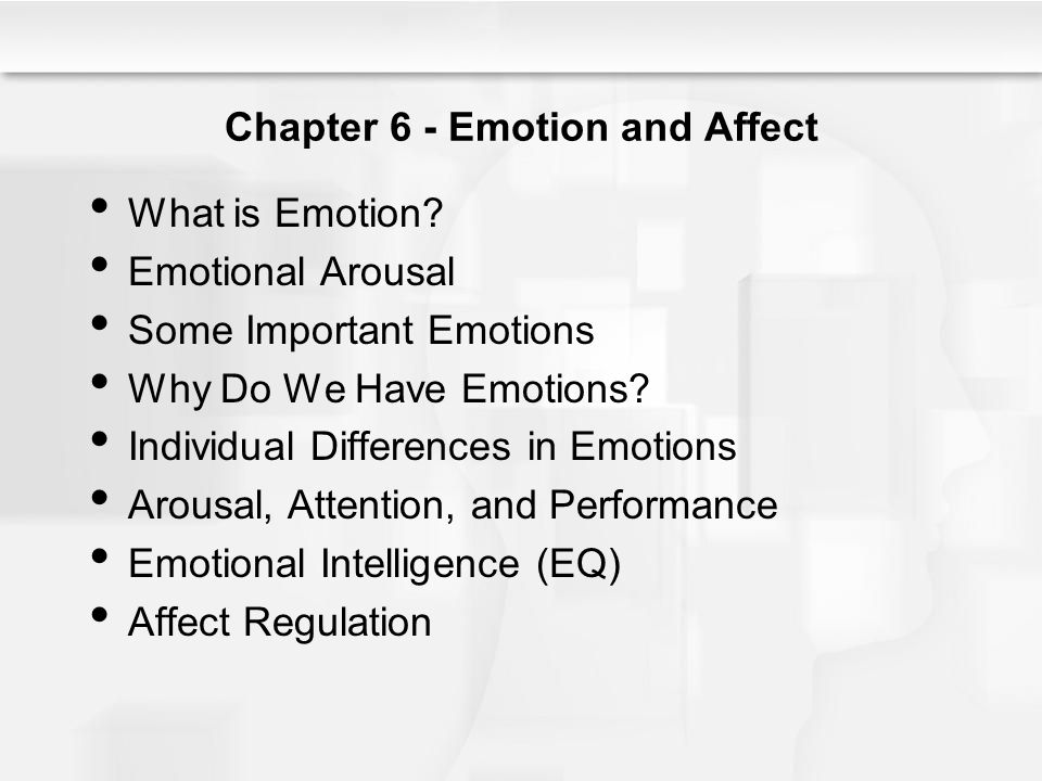 Chapter 6 - Emotion and Affect What is Emotion.