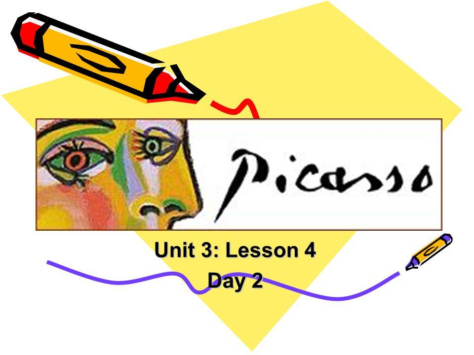 Unit 3: Lesson 4 Day 2