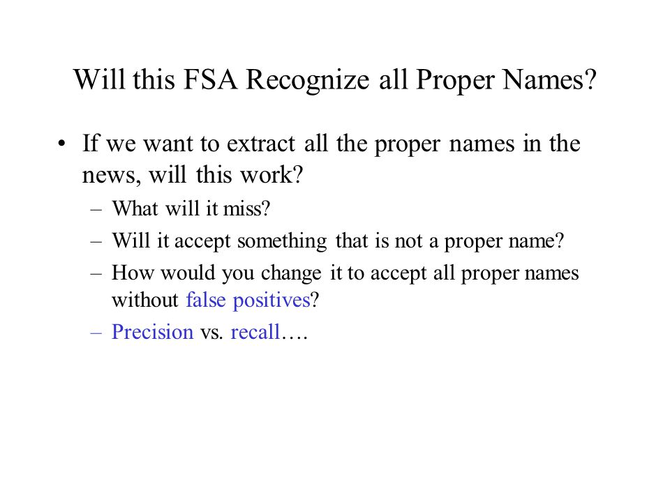 Will this FSA Recognize all Proper Names.