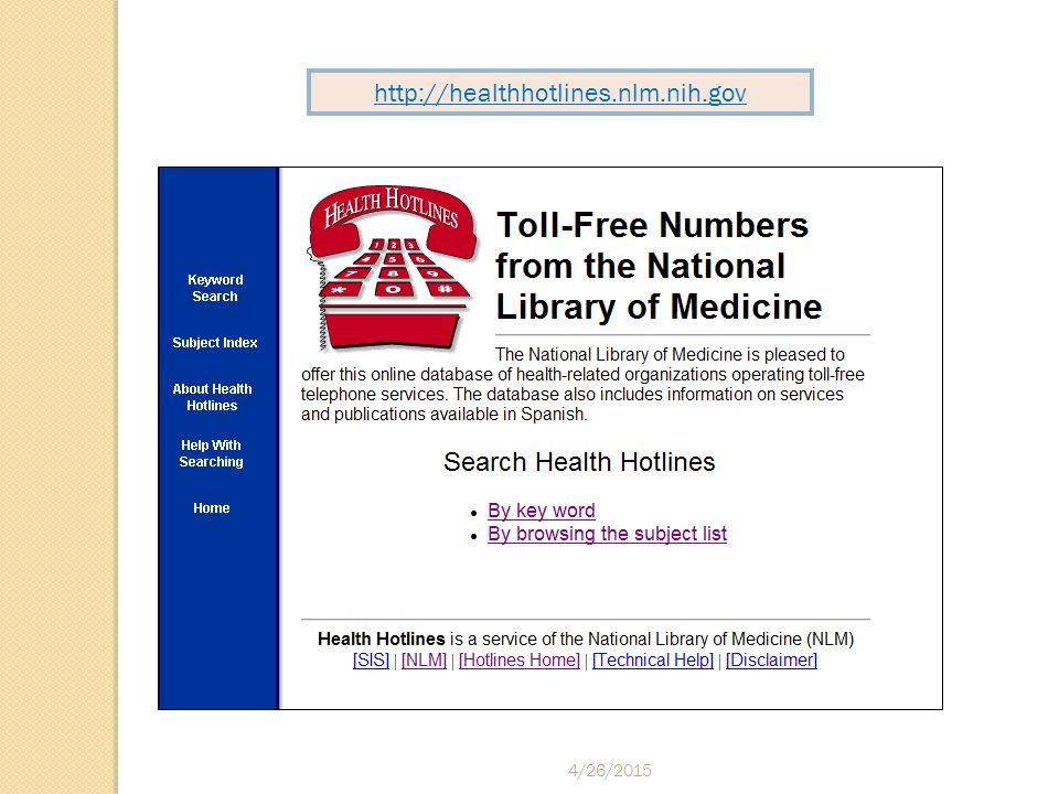 4/26/2015 http://healthhotlines.nlm.nih.gov