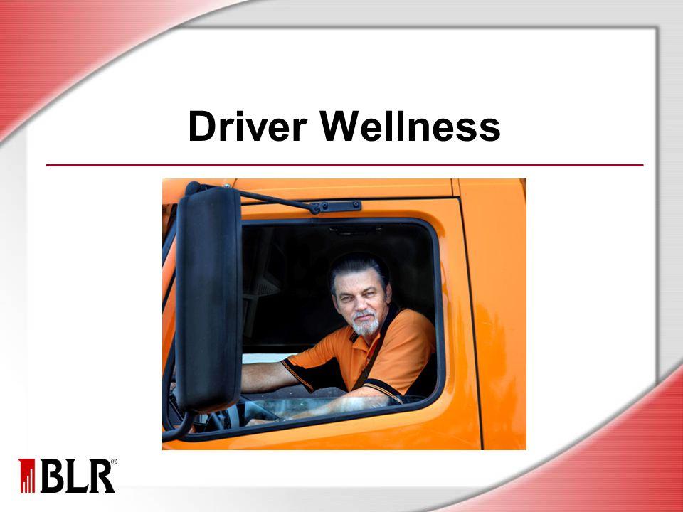 Driver Wellness