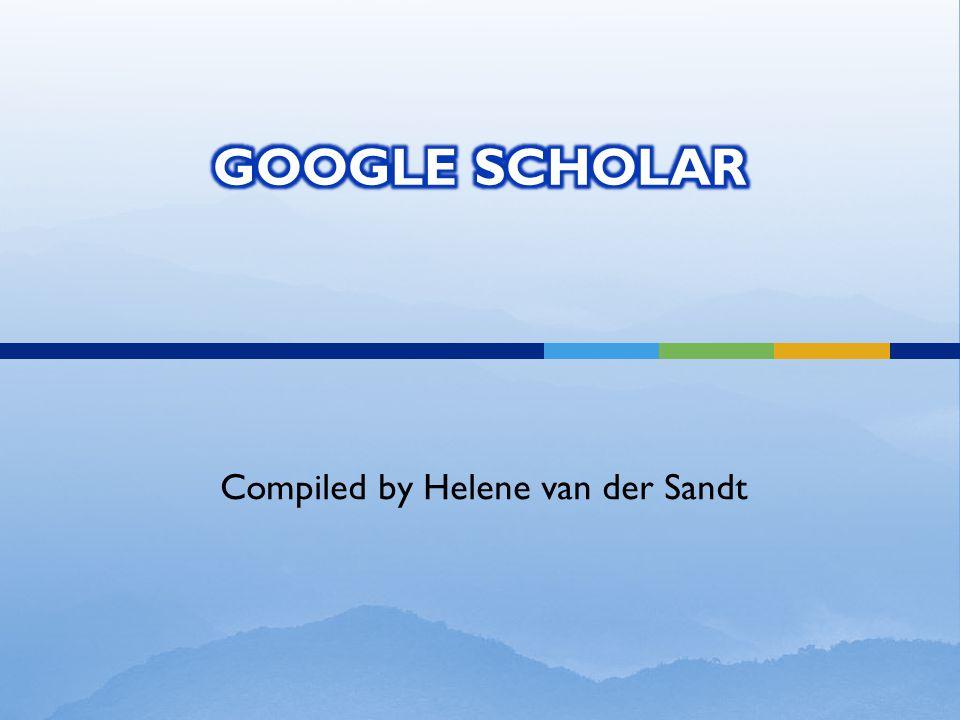 Compiled by Helene van der Sandt