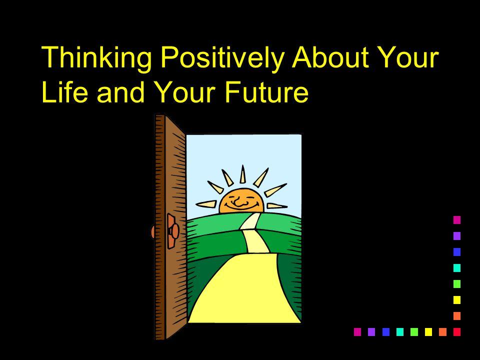 Powerful Tools for Success n Optimism n Hope n Future-Mindedness