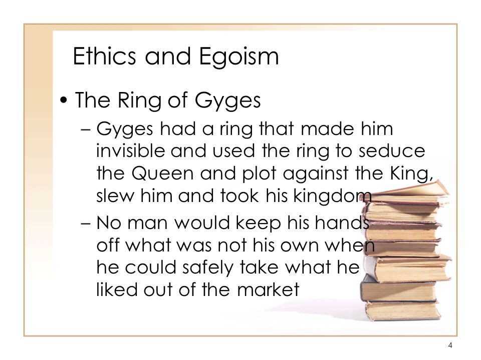 25 Ethics and Egoism Egoism and Altruism/Pojman –Ayn Rand believes that selfishness is a virtue and altruism is a vice –Ethical Egoism prescribes that we seek our own happiness exclusively