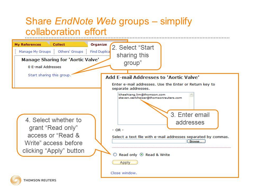 Share EndNote Web groups – simplify collaboration effort 2.