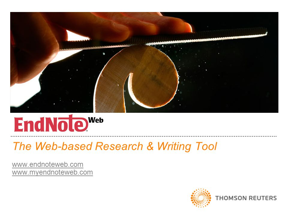 The Web-based Research & Writing Tool www.endnoteweb.com www.myendnoteweb.com