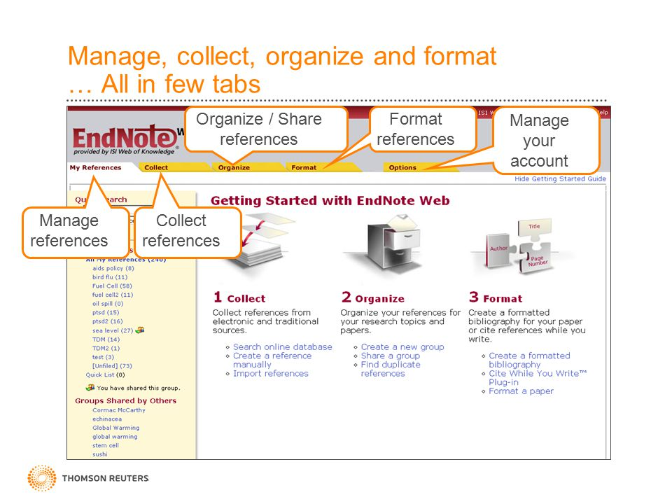 Manage, collect, organize and format … All in few tabs Manage references Collect references Format references Organize / Share references Manage your account