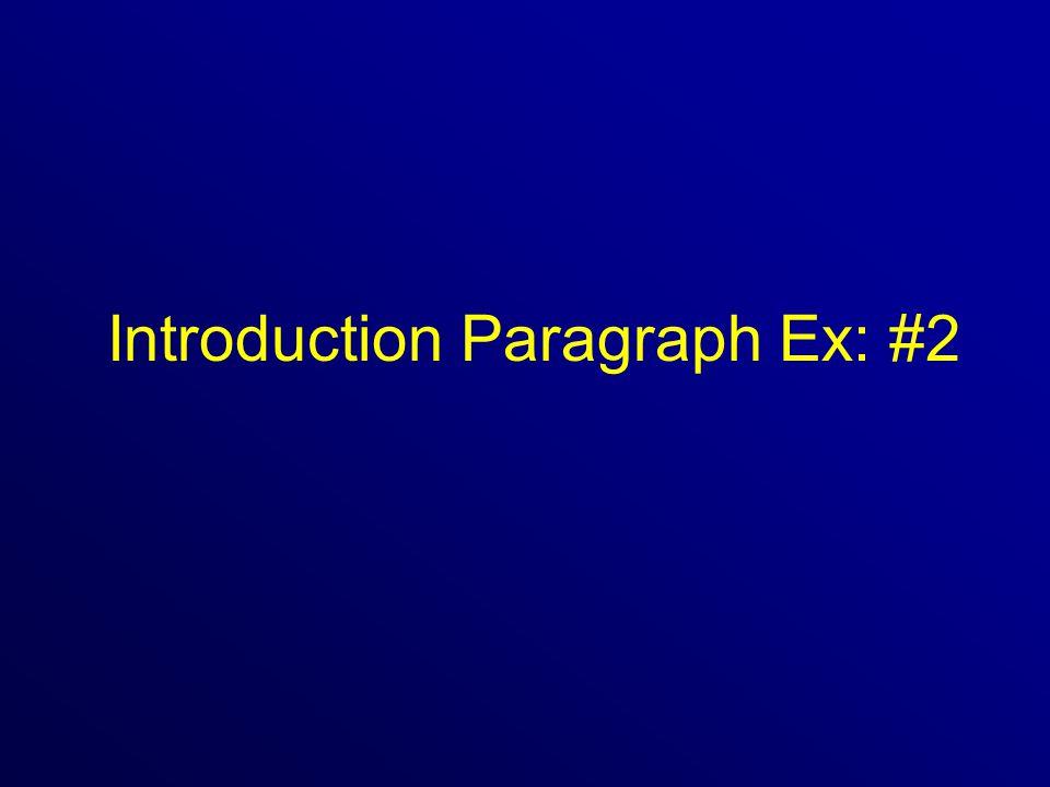 Introduction Paragraph Ex: #2