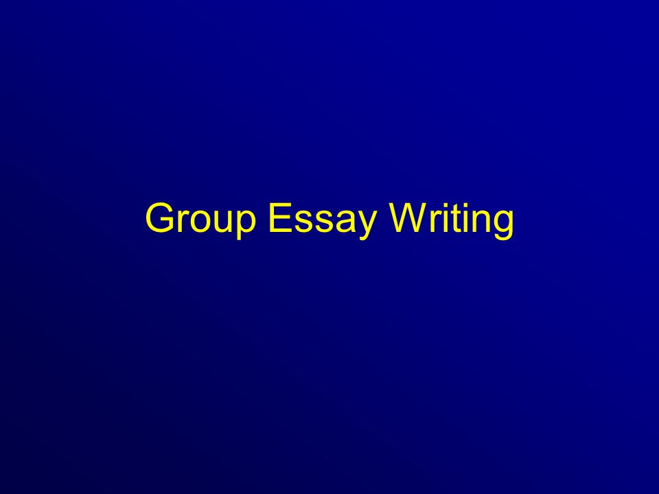 Group Essay Writing