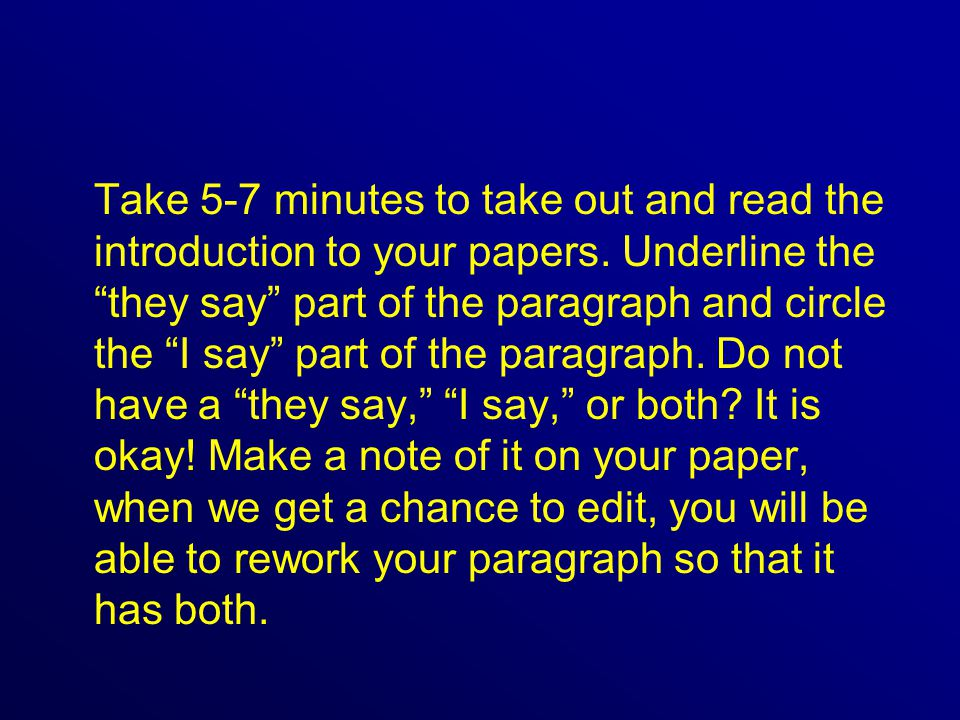 Take 5-7 minutes to take out and read the introduction to your papers.