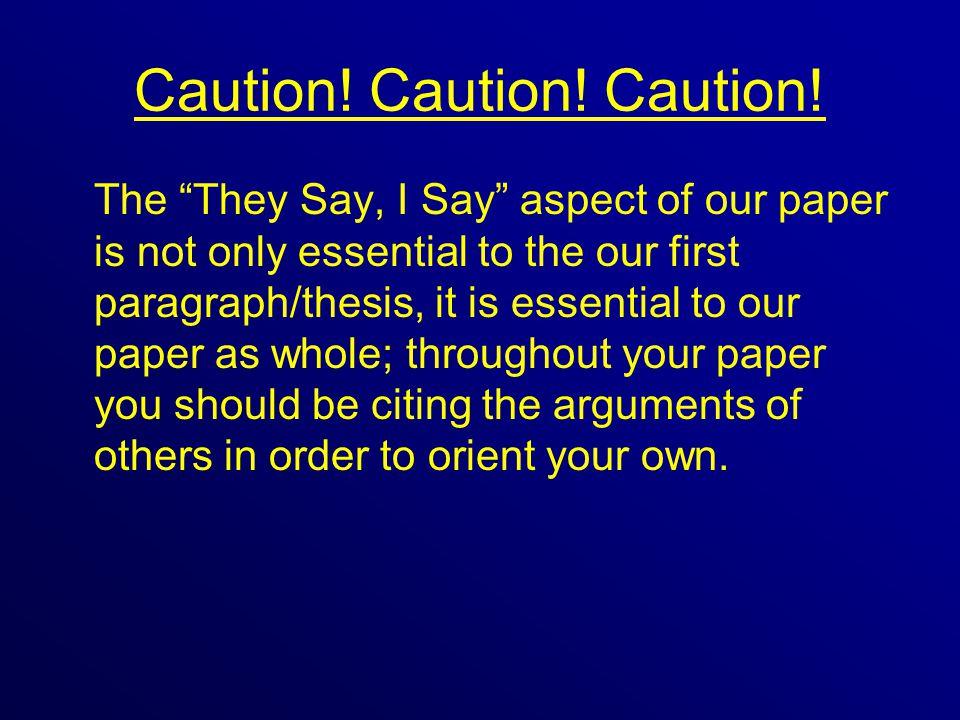 Caution. Caution. Caution.