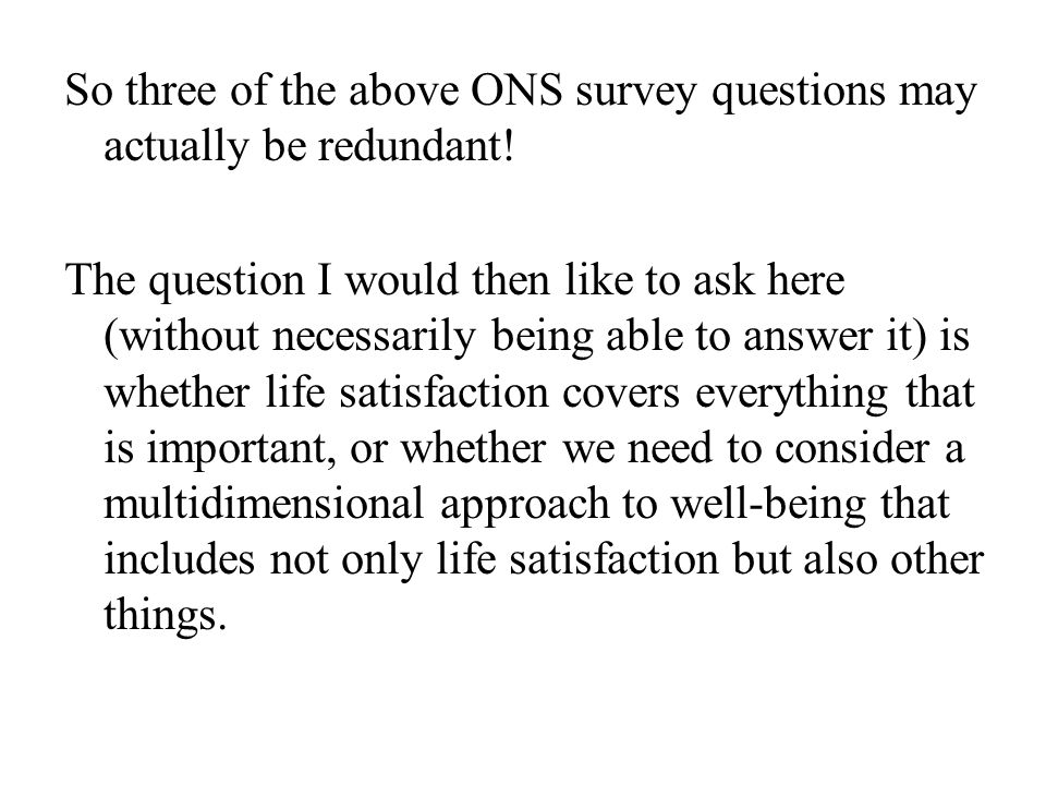 In terms of correlations with explanatory variables, happiness and life satisfaction are the same thing.