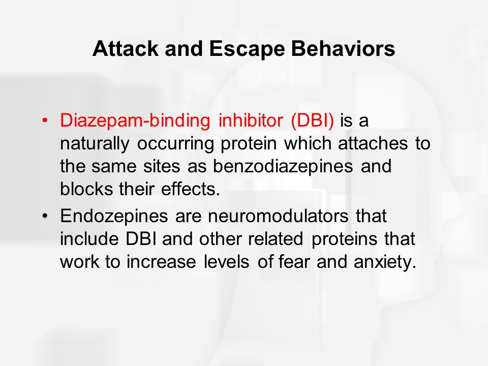 Attack and Escape Behaviors Diazepam-binding inhibitor (DBI) is a naturally occurring protein which attaches to the same sites as benzodiazepines and blocks their effects.