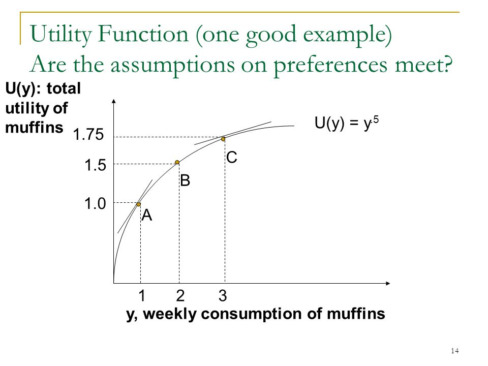15 Marginal Utility Marginal Utility: Rate at which total utility changes as the level of consumption rises.
