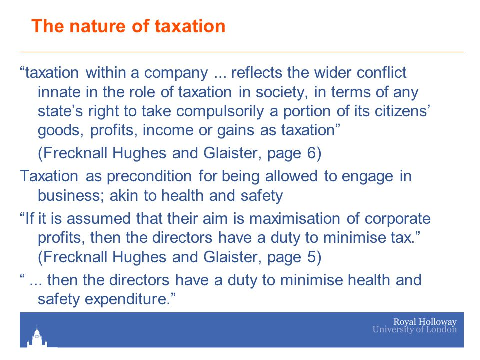 The nature of taxation taxation within a company...