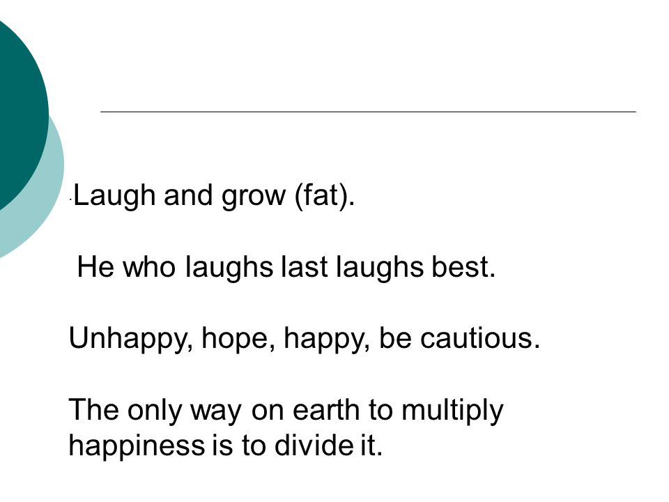Please translate some English sayings about happiness.