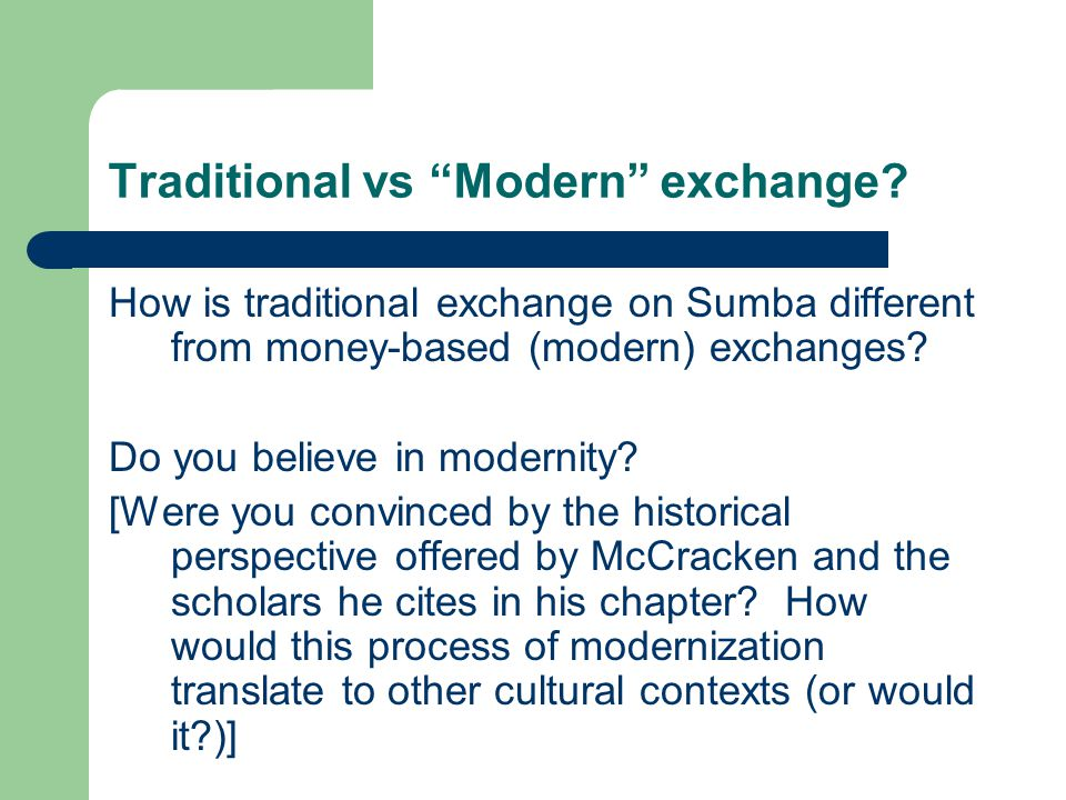 Traditional vs Modern exchange.