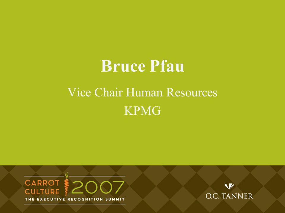 Bruce Pfau Vice Chair Human Resources KPMG