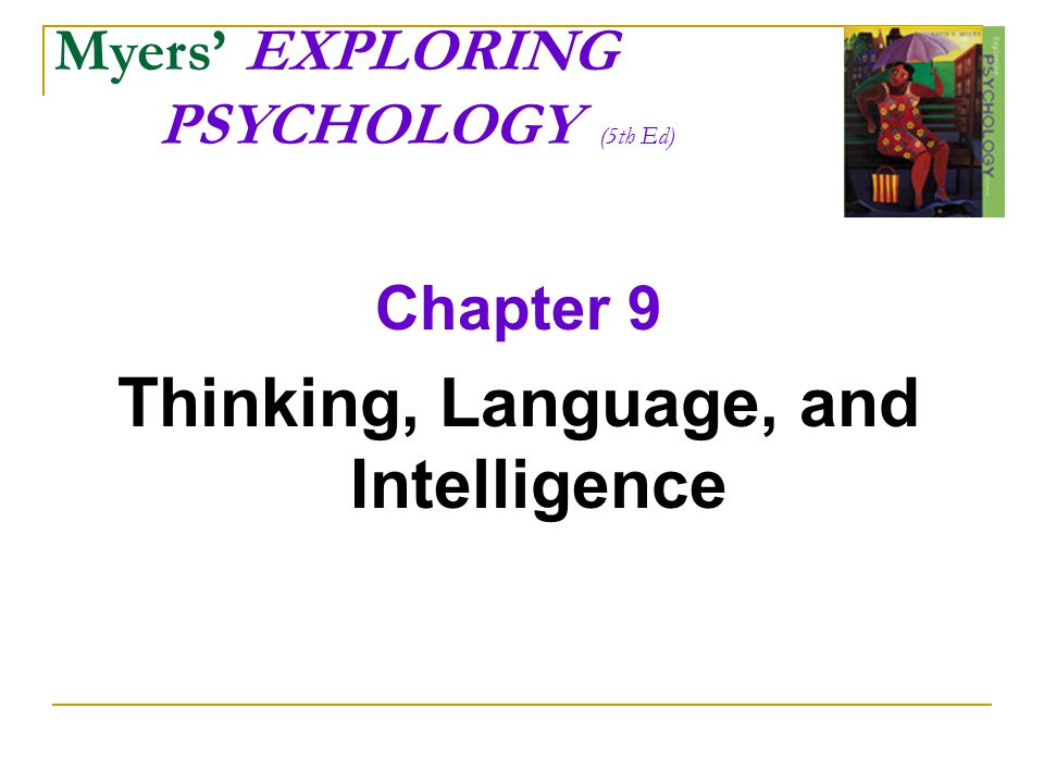 Thinking (cognition) Thinking:  Mental activities associated with: processing understanding remembering communicating