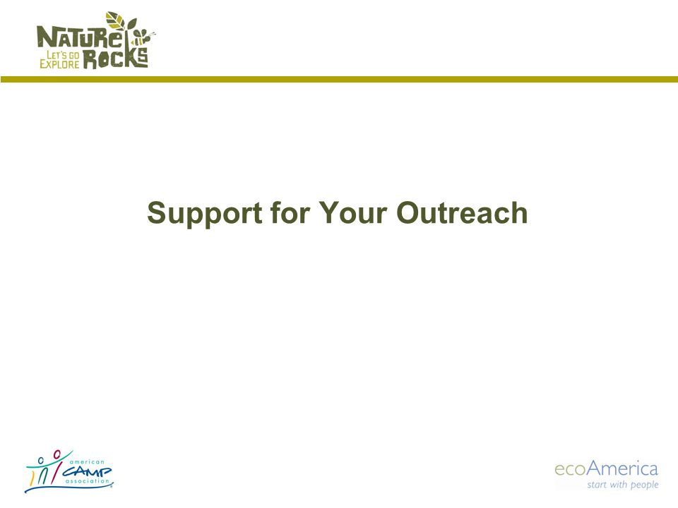 Support for Your Outreach