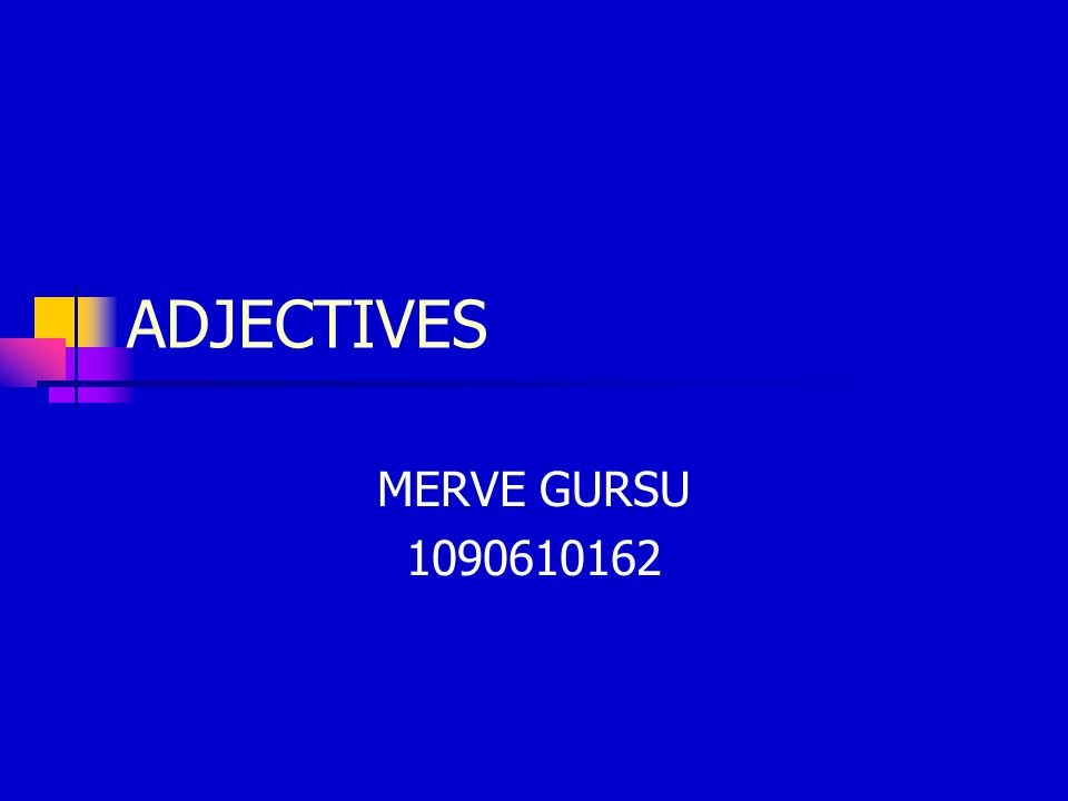 What Are Adjectives.