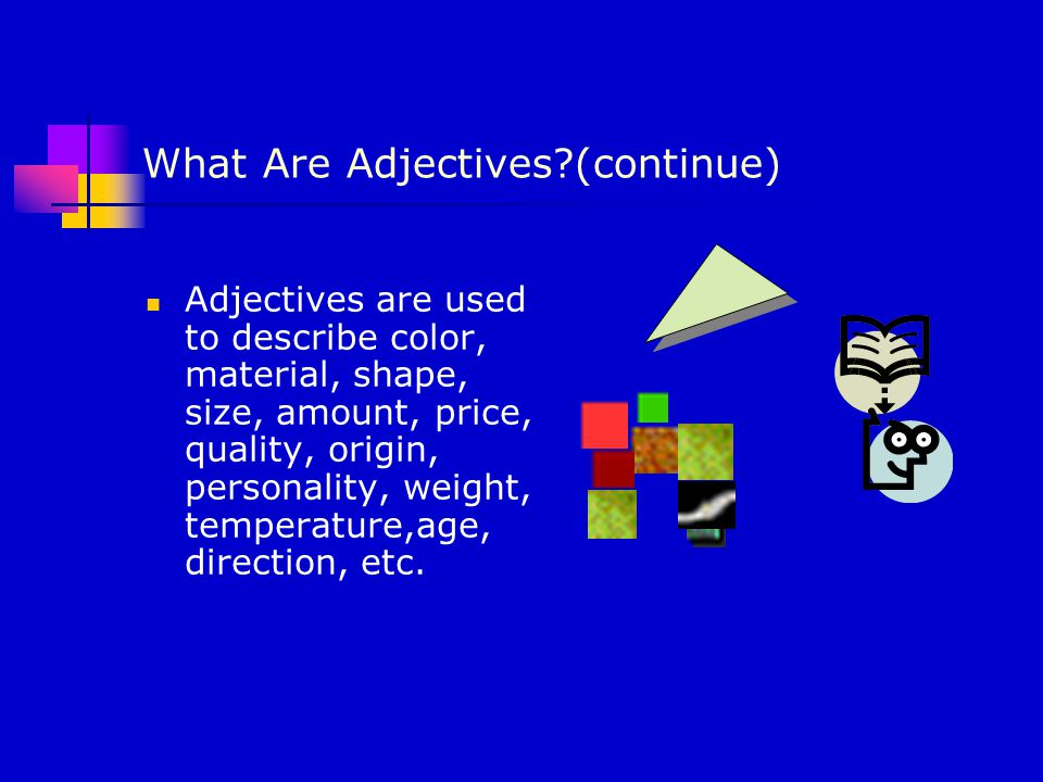 USAGES OF ADJECTIVES Order of Adjectives.Adjectives With Nouns.