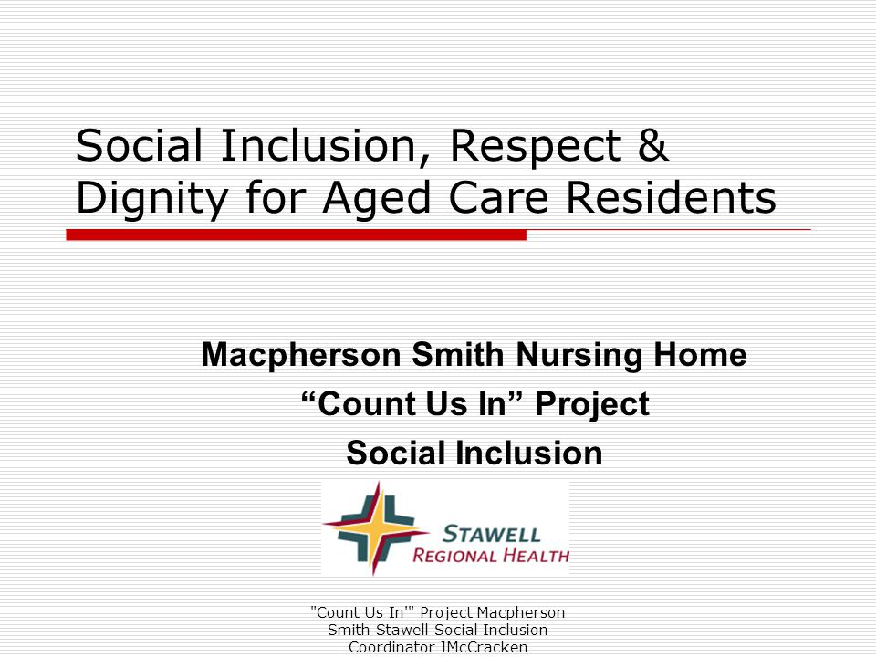 Count Us In Project Social Inclusion Coordinator JMcC  Count Us In Project Committee meet to discuss how coordination of Social Inclusion program for Macpherson Smith is progressing.