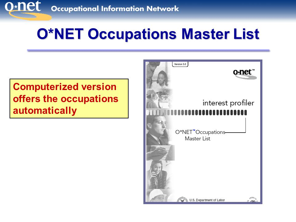 O*NET Occupations Master List Computerized version offers the occupations automatically