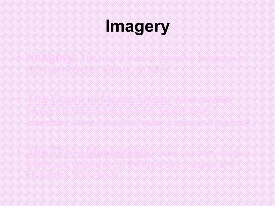 Imagery Imagery: The use of vivid or figurative language to represent objects, actions, or ideas.