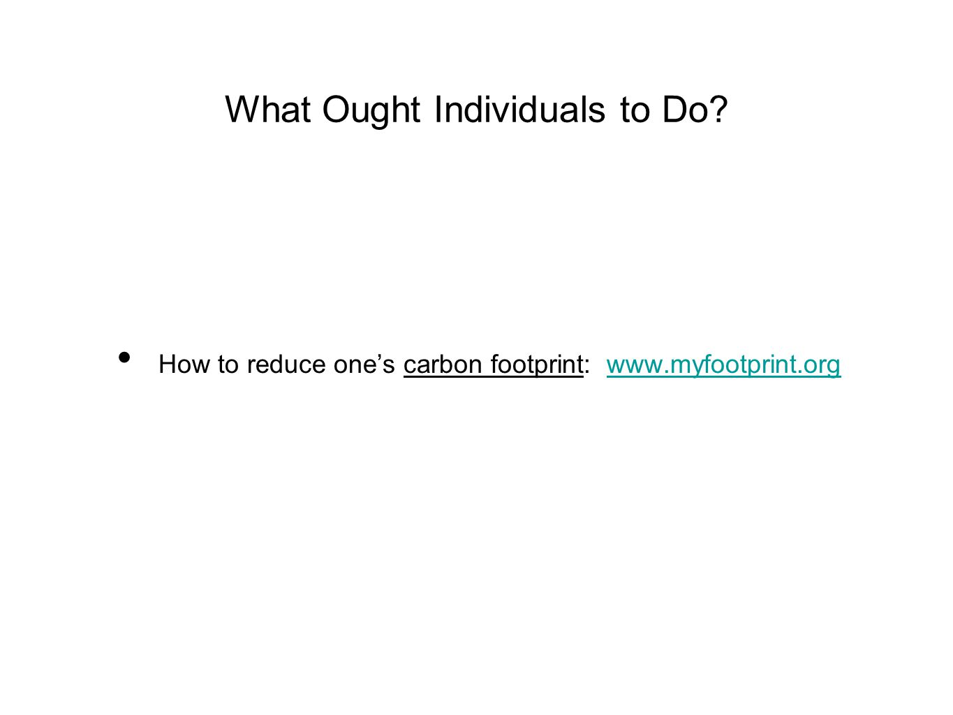 What Ought Individuals to Do.