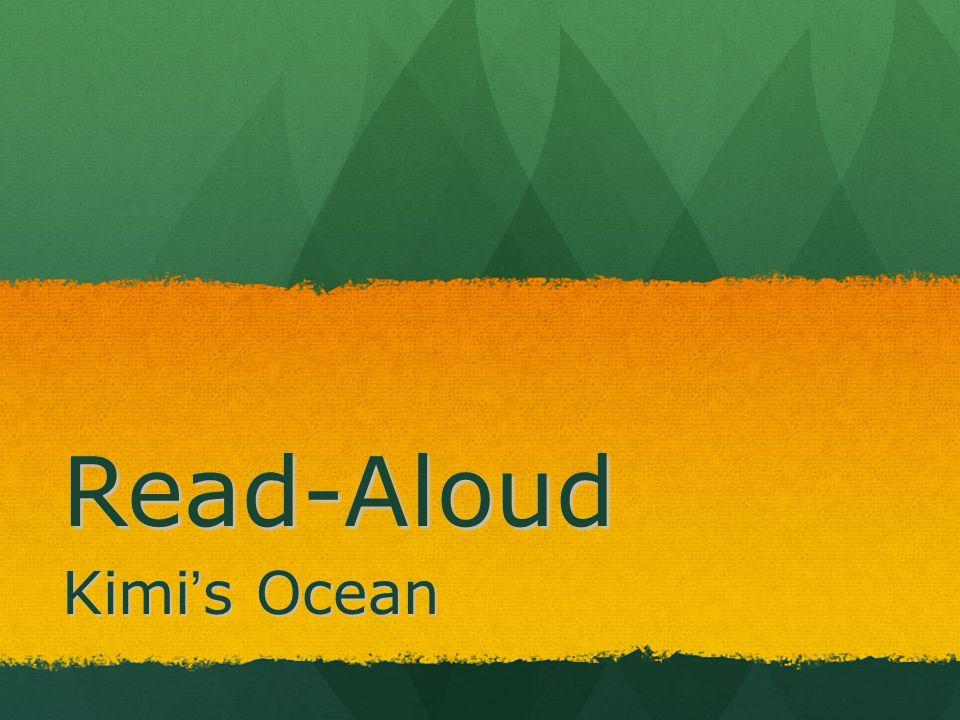 Read-Aloud Kimi's Ocean