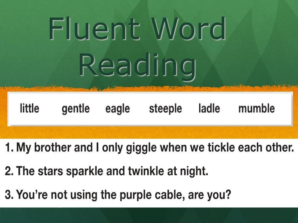 Fluent Word Reading