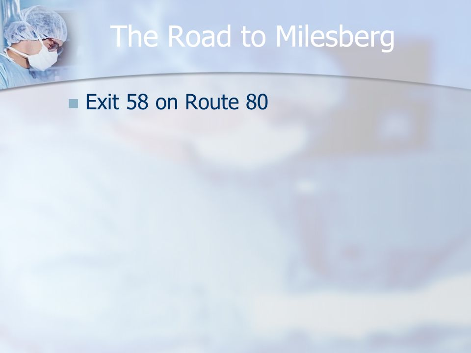 The Road to Milesberg Exit 58 on Route 80