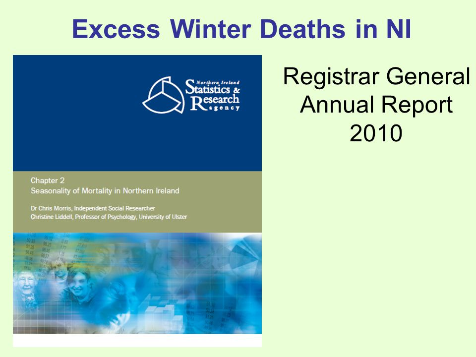 Excess Winter Deaths in NI Registrar General Annual Report 2010
