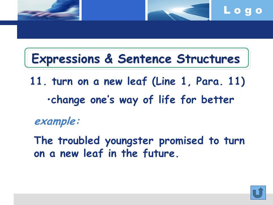 L o g o 11. turn on a new leaf (Line 1, Para.