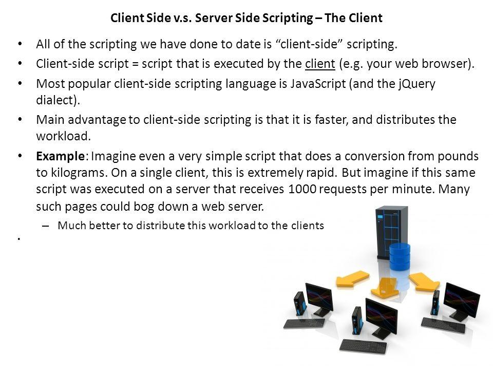 Client Side v.s.