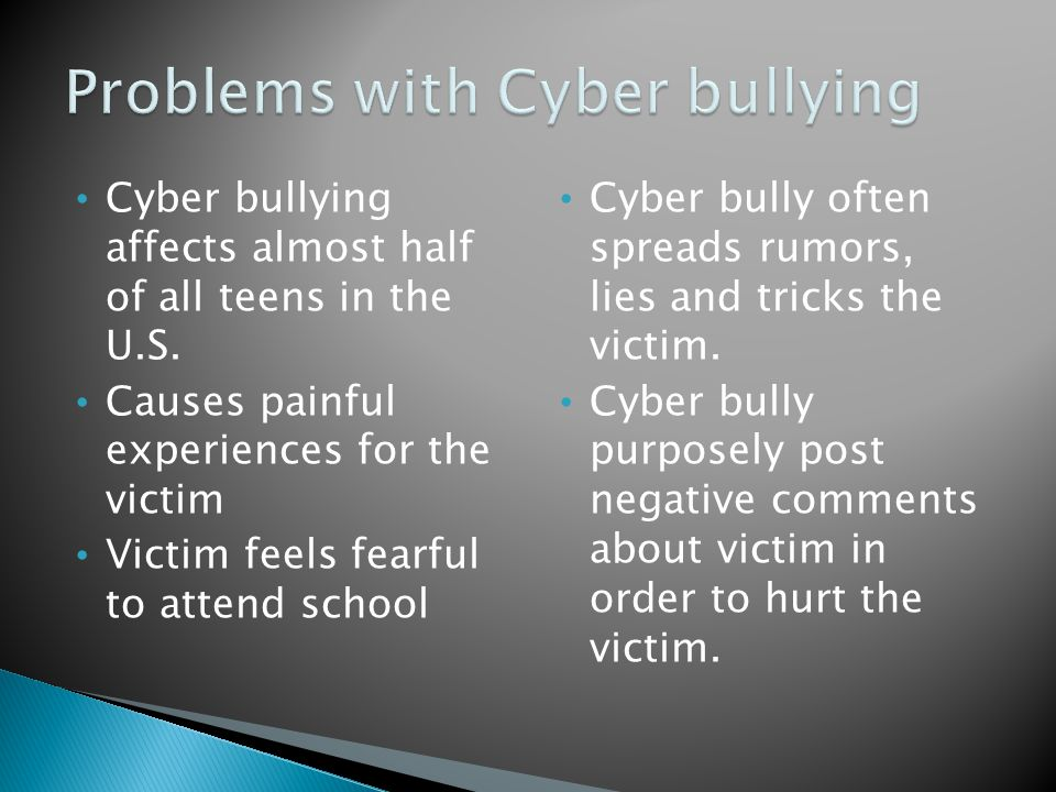 Cyber bullying affects almost half of all teens in the U.S.