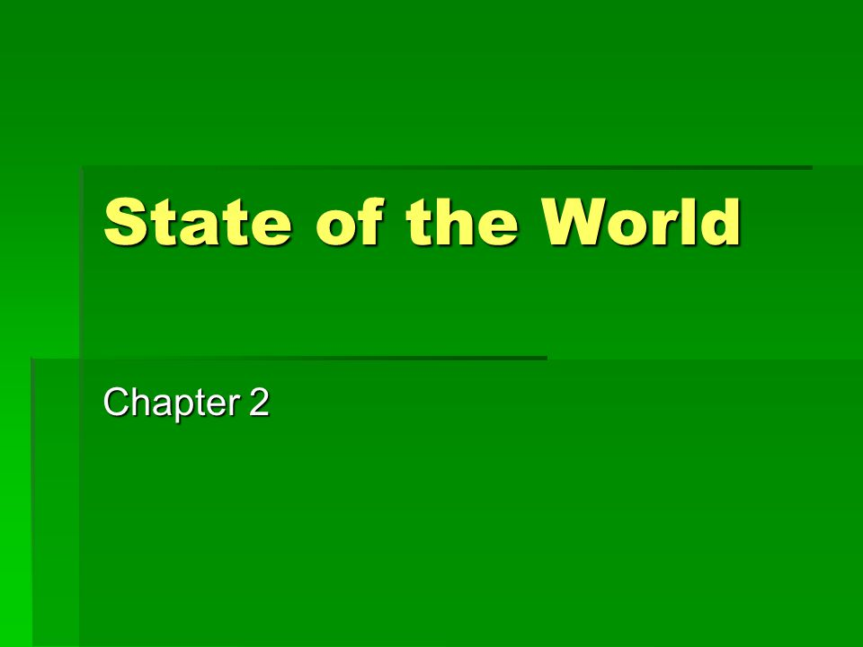 State of the World Chapter 2