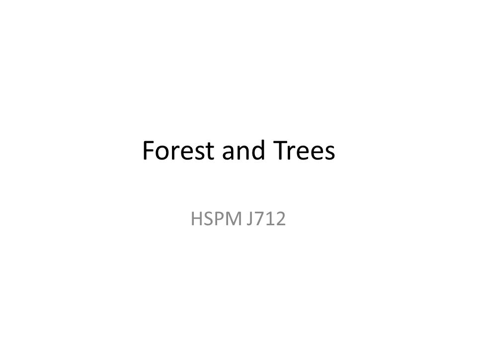 Forest and Trees HSPM J712