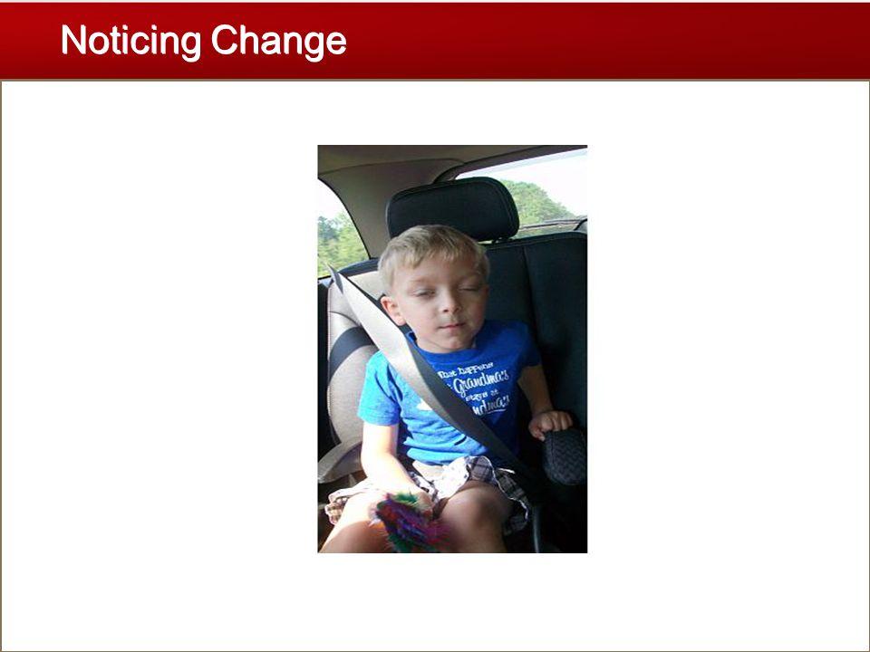 Noticing Change